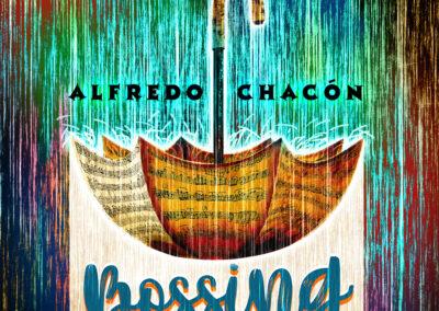 CD Cover   Bossing in the rain   Alfredo Chacón